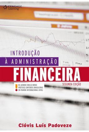 Introdução À Administração Financeira - 2ª Ed. 2010 - Padoveze,Clovis Luis | Nisrs.org
