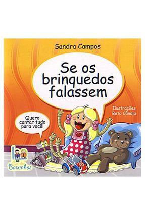 Se Os Brinquedos Falassem - Campos,Sandra | Nisrs.org