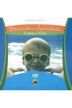 Brincando e Aprendendo - Costa e Peito - Massaud,Marcelo Garcia | Hoshan.org