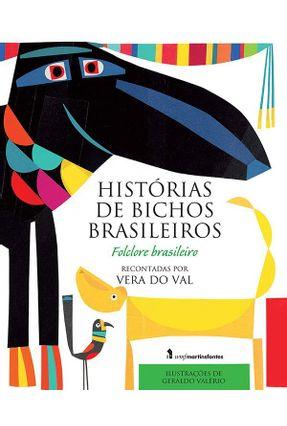 Histórias de Bichos Brasileiros - Val,Vera do | Hoshan.org