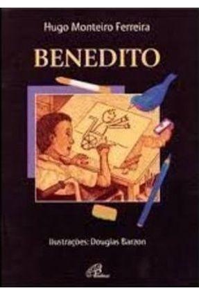 Edição antiga - Benedito - Série Mundo Encantado - Nova Ortografia - Ferreira,Hugo Monteiro pdf epub