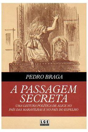 A Passagem Secreta - Braga,Pedro   Tagrny.org