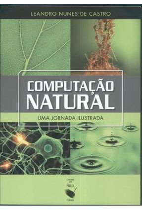 Computacao Natural: Uma Jornada Ilustrada - Nunes de Castro,Leandro pdf epub