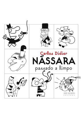 Nássara Passado a Limpo - Didier,Carlos | Nisrs.org