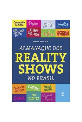 Almanaque Dos Reality Shows No Brasil - Trevizan,Karina | Hoshan.org