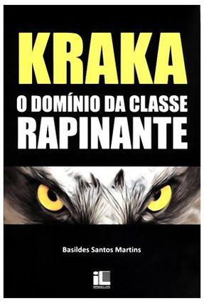 Edição antiga - Kraka - o Domínio da Classe Rapinante - Basildes Santos Martins | Tagrny.org