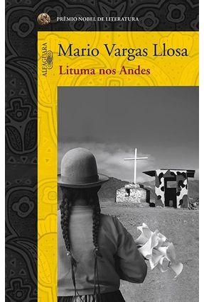Lituma nos Andes - Llosa,Mario Vargas | Hoshan.org