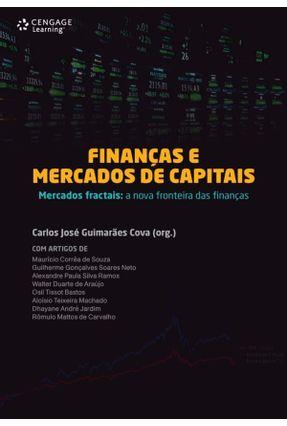 Finanças e Mercados de Capitais - Mercado Fractais - a Nova Fronteira Das Finanças - Guimarães Cova,Carlos José | Nisrs.org
