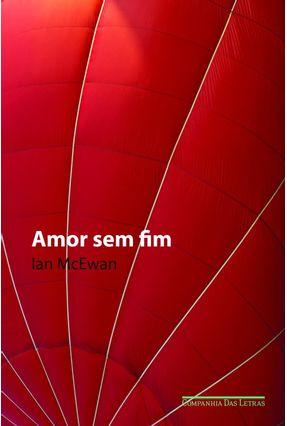 Amor Sem Fim - Mcewan,Ian | Hoshan.org