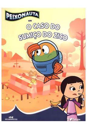 Peixonauta Em o Caso do Sumiço do Zico - Catunda,Celia Mistrorigo,Kiko | Nisrs.org