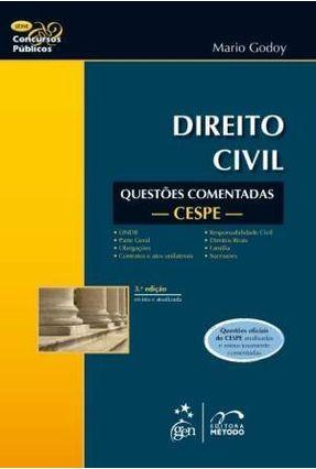 Direito Civil - Questões Comentadas Cespe - Col. Concursos Públicos - 3ª Ed. 2011 - Godoy,Mario pdf epub