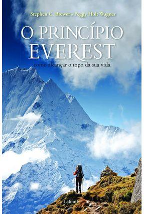 O Princípio Everest - Como Alcançar o Topo da Sua Vida - Brewer,Stephen Holt Wagner,Peggy | Hoshan.org