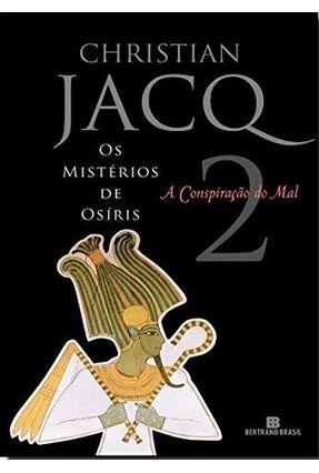 Os Mistérios de Osíris - a Conspiração do Mal - Vl. 2 - Jacq,Christian pdf epub