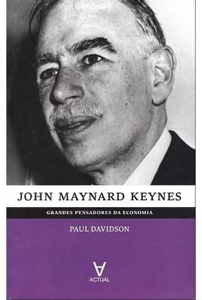 John Maynard Keynes - Grandes Pensadores da Economia - Davidson,Paul pdf epub