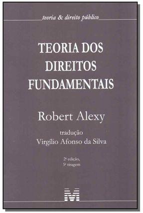 Teoria Dos Direitos Fundamentais - 2ª Ed. - 2017 - Alexy,Robert   Hoshan.org