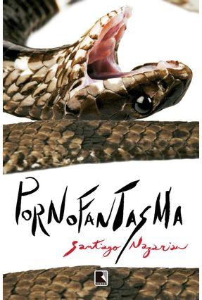 Pornofantasma - Nazarian,Santiago | Tagrny.org