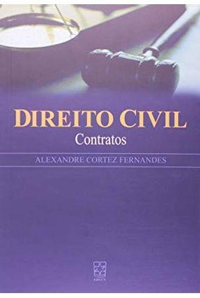Direito Civil - Contratos - Fernandes,Alexandre Cortez | Hoshan.org