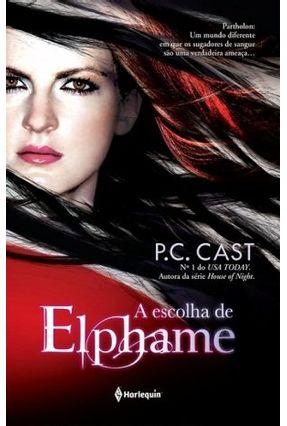 A Escolha de Elphame - Cast,P. C. pdf epub