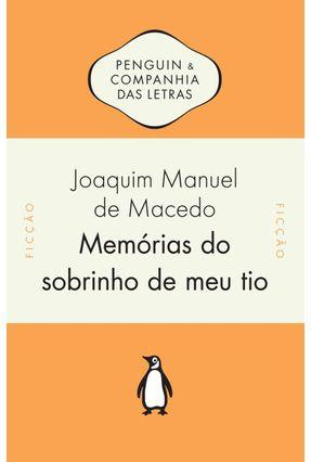 Memórias do Sobrinho de Meu Tio - Macedo, Joaquim Manuel de   Hoshan.org