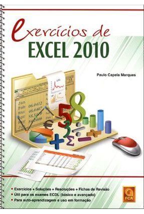 Exercícios de Excel 2010 - Série Exercícios de - Capela Marques,Paulo | Tagrny.org