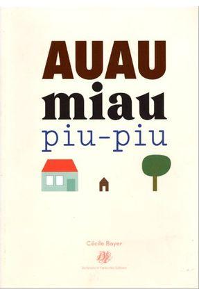 Auau, Miau, Piu-piu - Brochura - Boyer,Cécile pdf epub