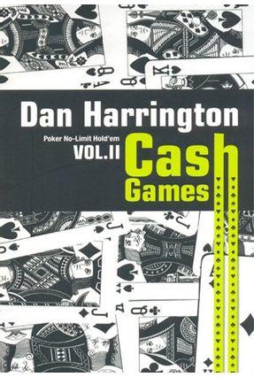 Cash Games Vol. 2 - Poker No-limit Hold´em - Harrington,Dan   Hoshan.org
