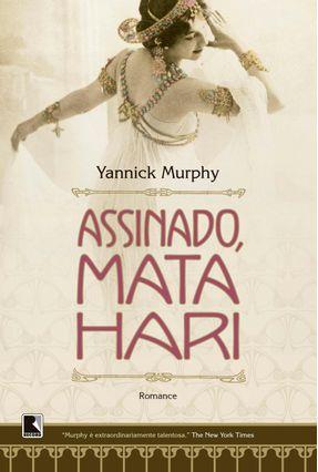 Assinado, Mata Hari - Murphy,Yannick pdf epub