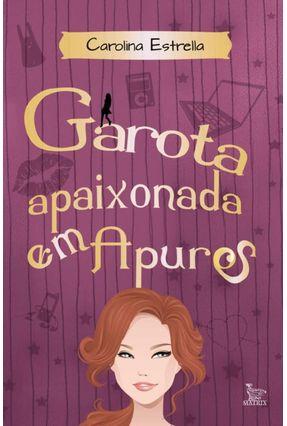 Garota Apaixonada Em Apuros - Estrella,Carolina pdf epub