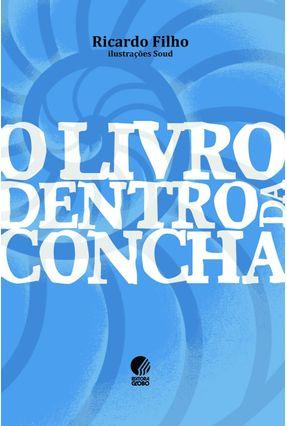 O Livro Dentro da Concha - Filho,Ricardo pdf epub
