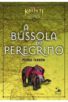 A Bússola do Peregrino - Terron,Pedro | Hoshan.org