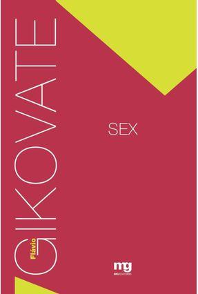 Sex - Gikovate,Flavio | Hoshan.org
