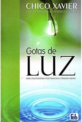Gotas de Luz - Xavier,Francisco Candido   Hoshan.org