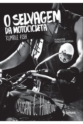 O Selvagem da Motocicleta - Hinton,Susan E.   Hoshan.org