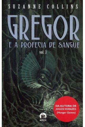 Gregor e a Profecia de Sangue - Vol. 3 - Collins,Suzanne | Tagrny.org