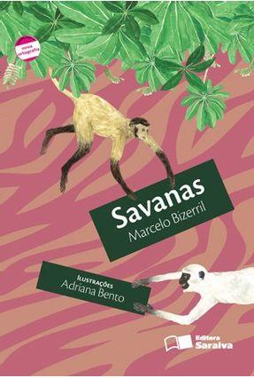 Savanas - Conforme a Nova Ortografia - Bizerril,Marcelo pdf epub