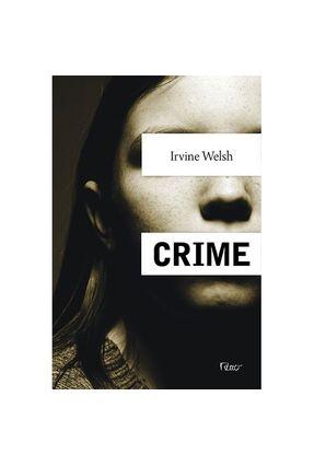 Crime - Welsh,Irvine | Tagrny.org