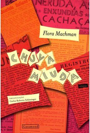 Edição antiga - Chuva Miuda - Crônicas - Machman,Flora | Tagrny.org