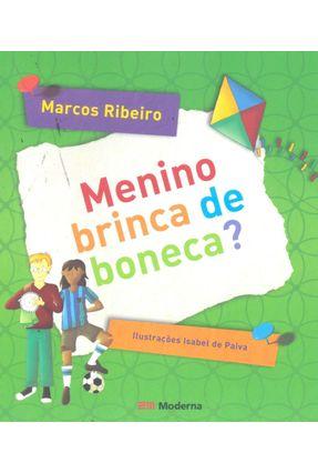 Menino Brinca de Boneca? - 3ª Ed. Nova Ortografia - Ribeiro,Marcos pdf epub
