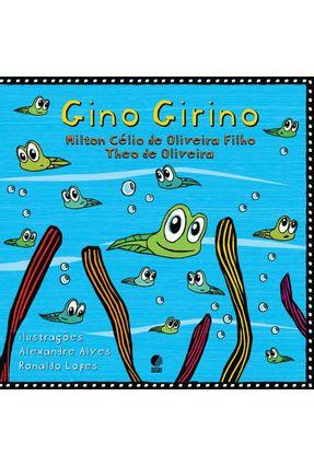 Gino Girino - Oliveira Filho,Milton Célio de De Oliveira,Theo pdf epub