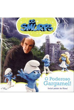 Os Smurfs - o Poderoso Gargamel! - Inclui Pôster do Filme! - Tina Gallo | Nisrs.org