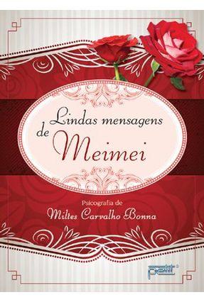 Lindas Mensagens de Meimei - Bonna,Miltes Carvalho | Hoshan.org