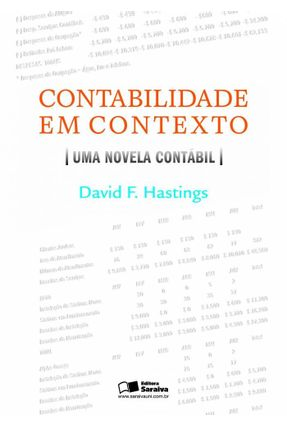 Contabilidade Em Contexto - Uma Novela Contábil - Hastings,David pdf epub