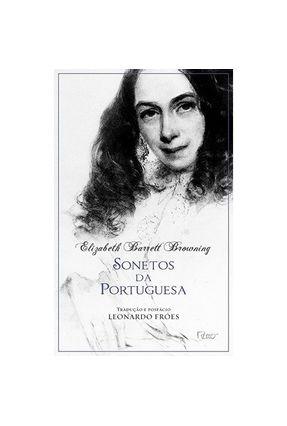 Sonetos da Portuguesa - Browning,Elizabeth Barrett   Nisrs.org