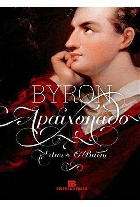 Byron Apaixonado - O'Brien,Edna | Tagrny.org