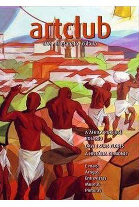 Edição antiga - Art Club Vol. 01 - Arte, Artesanato, Cultura - Restany,Pierre   Hoshan.org