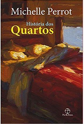 História Dos Quartos - Perrot,Michelle | Hoshan.org