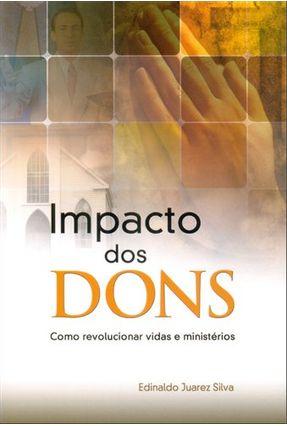 Impacto de Dons - Juarez Silva,Edinaldo pdf epub