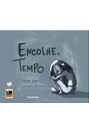 Encolhe, Tempo - Conforme a Nova Ortografia - Lopes,Vitor | Hoshan.org