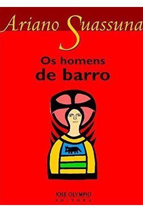Os Homens De Barro - Nova Ortografia - Suassuna,Ariano   Hoshan.org