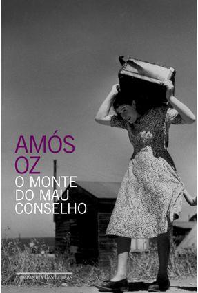 O Monte Do Mau Conselho - Oz,Amos pdf epub